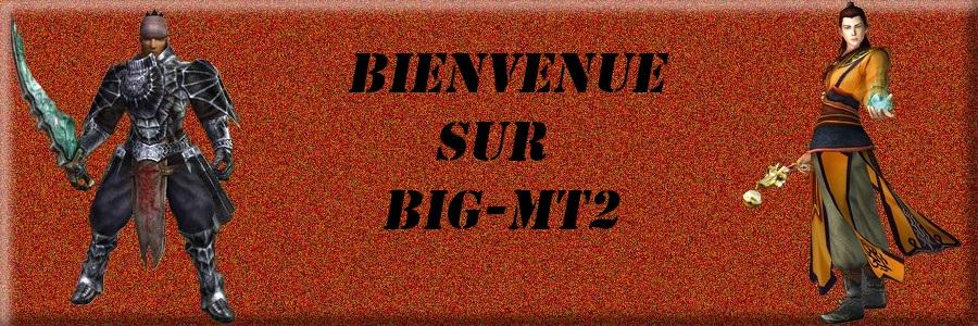 big mt2 Forum Index