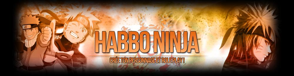 Habbo Ninja ®                Index du Forum