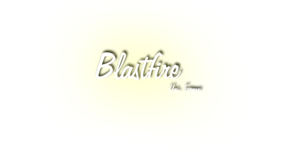 Blastfire Index du Forum
