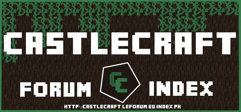 CastleCraft Index du Forum
